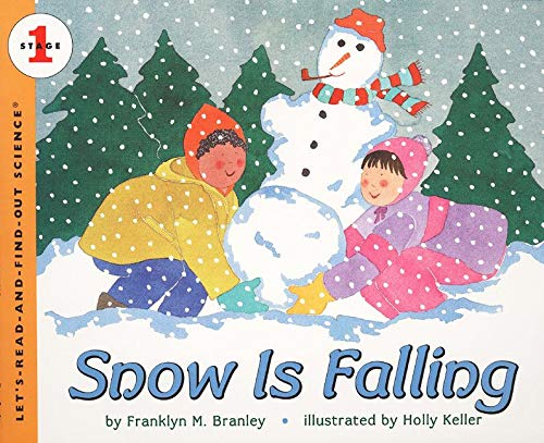 9780064451864: Snow Is Falling (Let's Read and Find Out Science)