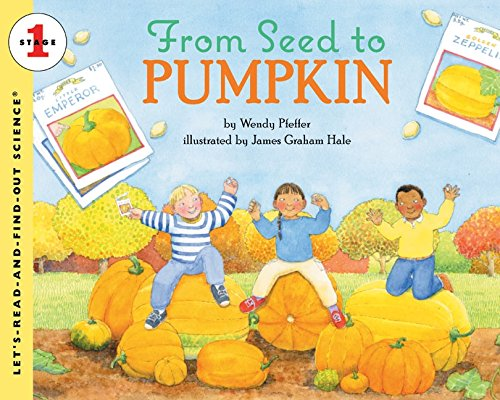 9780064451901: From Seed to Pumpkin (Lets-Read-and-Find-Out Science Stage 1)