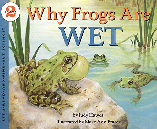 9780064451956: Why Frogs Are Wet (Let's-Read-and-Find-Out Science 2)