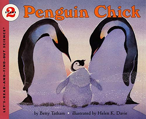 9780064452069: Penguin Chick (Let's-Read-and-Find-Out Science)