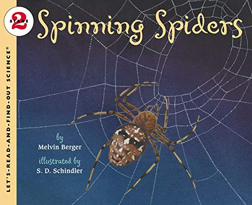 9780064452076: Spinning Spiders (Let's-Read-And-Find-Out Science: Stage 2)