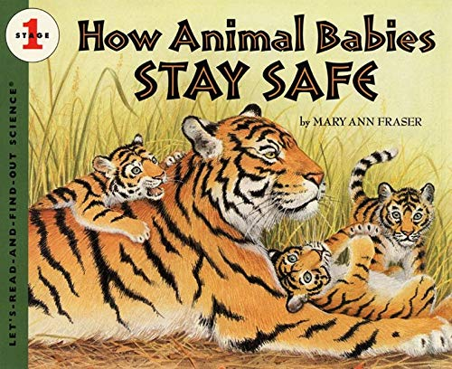 9780064452113: How Animal Babies Stay Safe (Let's-Read-and-Find-Out Science)