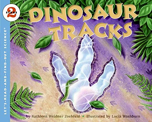 9780064452175: Dinosaur Tracks (Let's-Read-and-Find-Out Science 2)