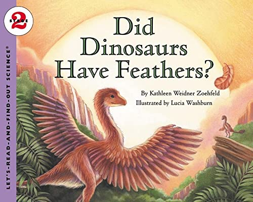 9780064452182: Did Dinosaurs Have Feathers? (Let's-Read-and-Find-Out Science 2)