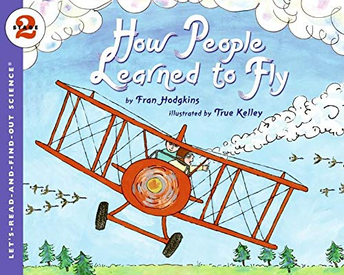 9780064452212: How People Learned to Fly (Let's-Read-and-Find-Out Science 2)