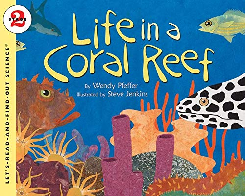 9780064452229: Life in a Coral Reef (Let's-Read-and-Find-Out Science. Stage 2)