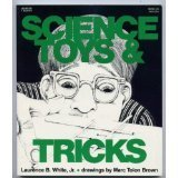 Science Toys and Tricks: White, Laurence B., Jr.