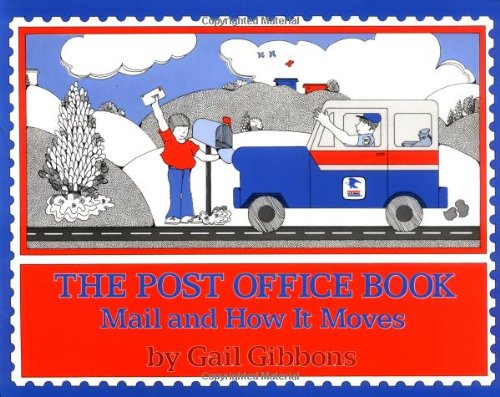 9780064460293: The Post Office Book: Mail and How It Moves