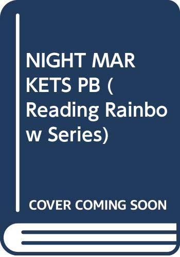 9780064460460: Night Markets: Bringing Food to a City (Reading Rainbow Series)