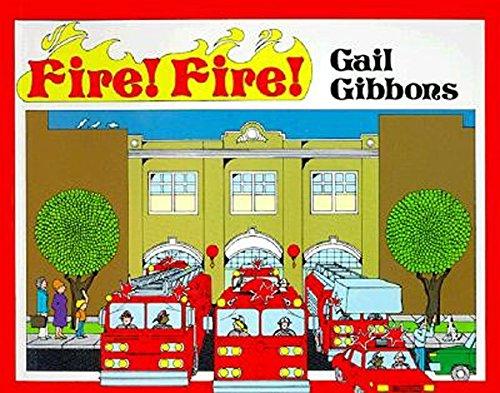 9780064460583: Fire! Fire!