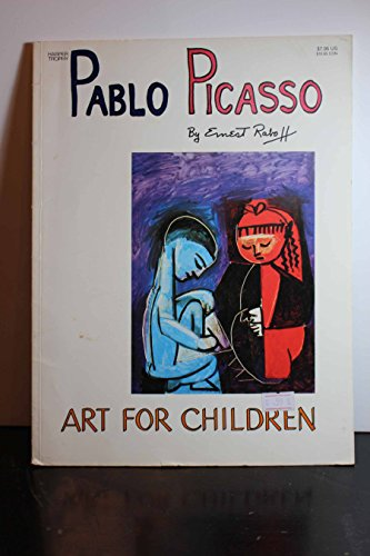 9780064460675: Pablo Picasso (Art for Children)