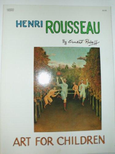 9780064460699: Henri Rousseau: Art for Children