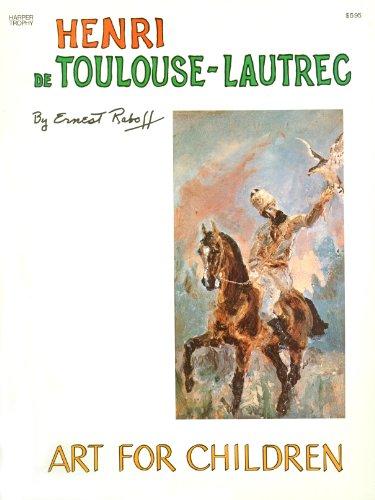 9780064460705: Henri De Toulouse-Lautrec (The Art for Children Series)