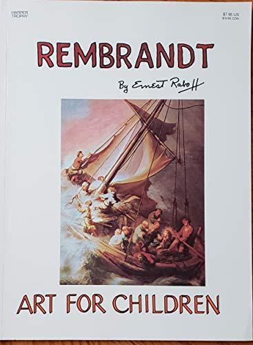 9780064460729: Rembrandt (Art for Children)