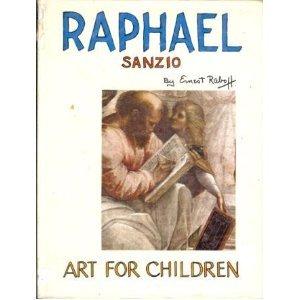 Raphael Sanzio: Ernest Raboff