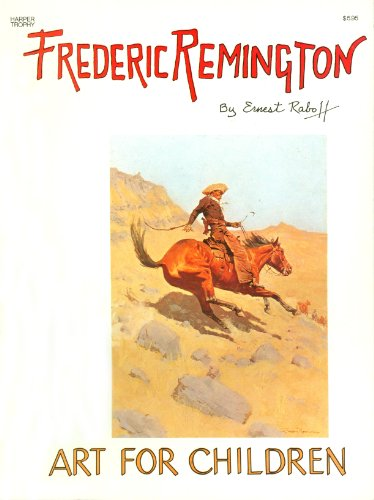 9780064460798: Frederic Remington (The Art for Children Series)