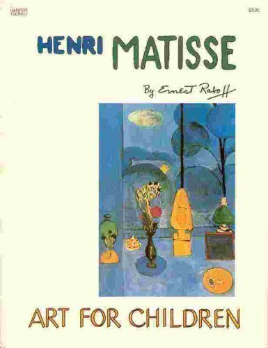 9780064460804: Henri Matisse (The Art for Children)