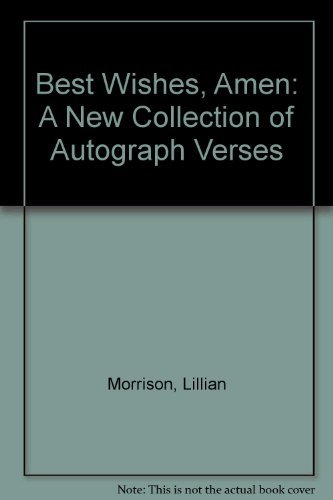 9780064460897: Best Wishes, Amen: A New Collection of Autograph Verses