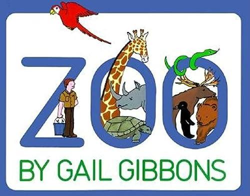 Zoo: Gail Gibbons; Illustrator-Gail Gibbons