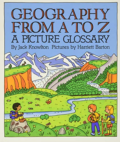 9780064460996: Geography from A to Z: A Picture Glossary (Trophy Picture Books (Paperback))