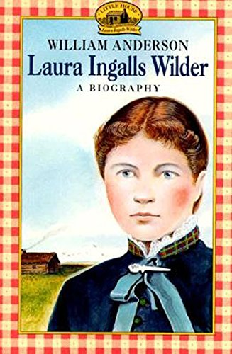9780064461030: Laura Ingalls Wilder: A Biography