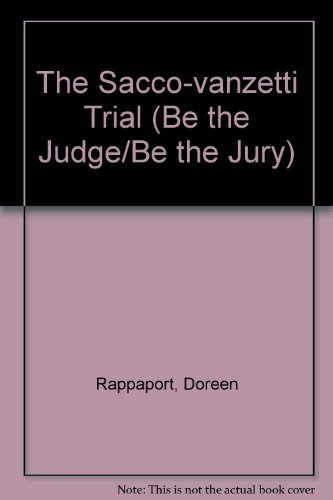 9780064461139: The Sacco-vanzetti Trial (Be the Judge/Be the Jury)