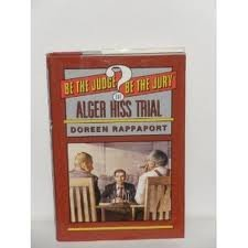 9780064461153: The Alger Hiss Trial (Be the Judge/Be the Jury)