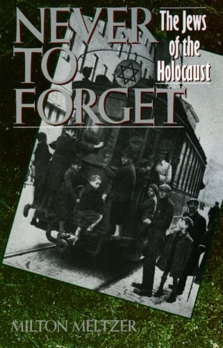 9780064461184: Never to Forget: The Jews of the Holocaust