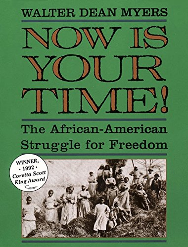 9780064461207: Now Is Your Time! The African-American Struggle for Freedom