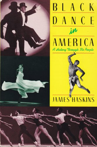 9780064461214: Black Dance in America: A History Through Its People