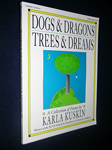 9780064461221: Dogs and Dragons, Trees and Dreams: A Collection of Poems
