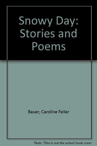 9780064461238: Snowy Day: Stories and Poems