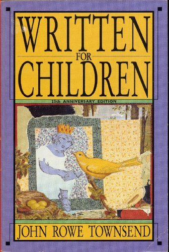 Written for Children: An Outline of English-Language: John Rowe Townsend