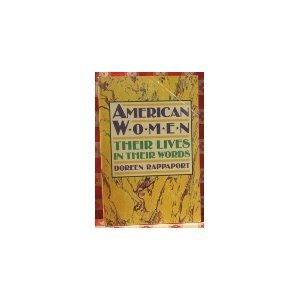 9780064461276: American Women: Their Lives in Their Words
