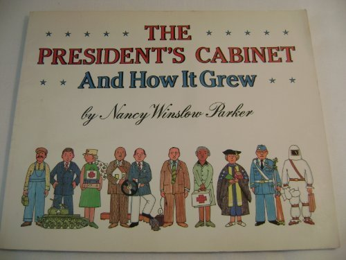 9780064461313: The President's Cabinet and How It Grew