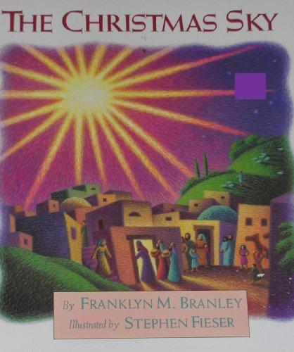 The Christmas Sky: Branley, Franklyn M.