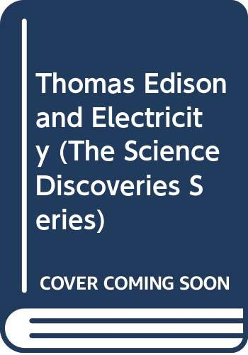 9780064461443: Thomas Edison and Electricity (The Science Discoveries Series)