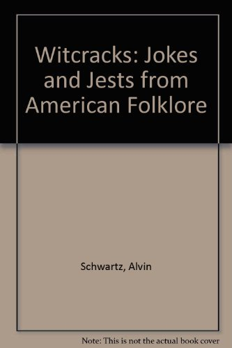 9780064461467: Witcracks: Jokes and Jests from American Folklore