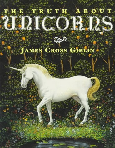 9780064461474: The Truth About Unicorns