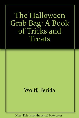 9780064461481: The Halloween Grab Bag: A Book of Tricks and Treats