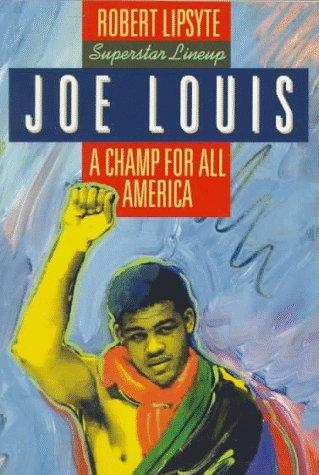 9780064461559: Joe Louis: A Champ for All America (Superstar Lineup)