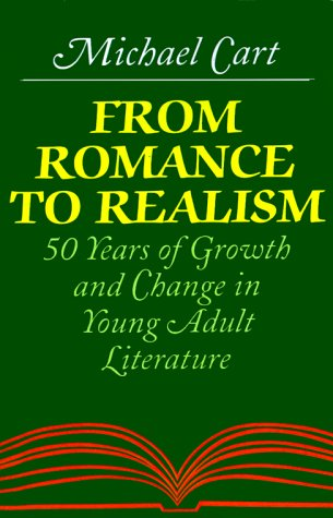 9780064461610: From Romance to Realism: 50 Years of Growth and Change in Young Adult Literature