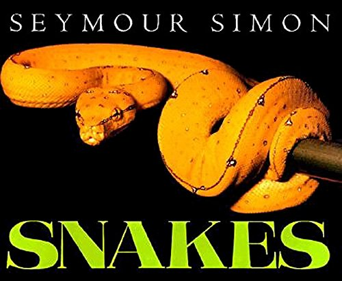 9780064461658: Snakes