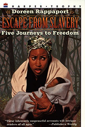 9780064461696: Escape from Slavery: Five Journeys to Freedom