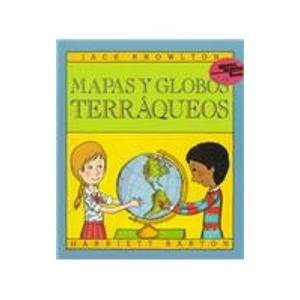 9780064461788: Mapas Y Globos Terraqueos / Maps And Globes (Reading Rainbow Book) (Spanish Edition)