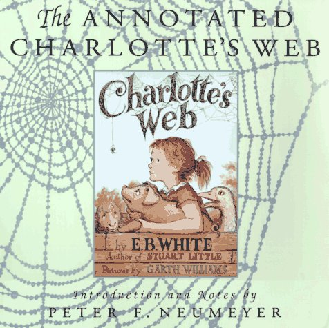 "9780064461832: The Annotated ""Charlotte's Web"""