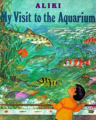 9780064461863: My Visit to the Aquarium (Trophy Picture Books (Paperback))