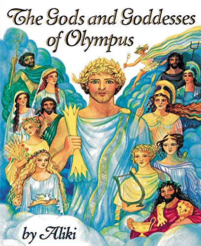 9780064461894: The Gods and Goddesses of Olympus (Trophy Picture Books)