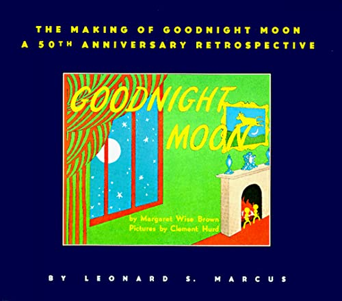 9780064461924: The Making of Goodnight Moon