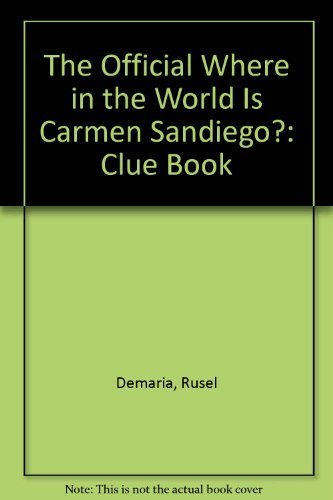 9780064461931: The Official Where in the World Is Carmen Sandiego?: Clue Book